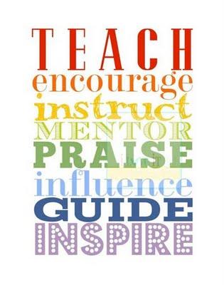 Teach Quotes teach encourage instruct mentor praise influence