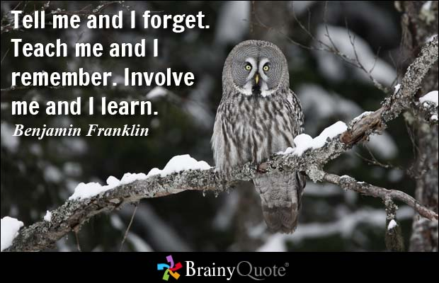 Teach Quotes tell me and i forget teach me and i remember involve