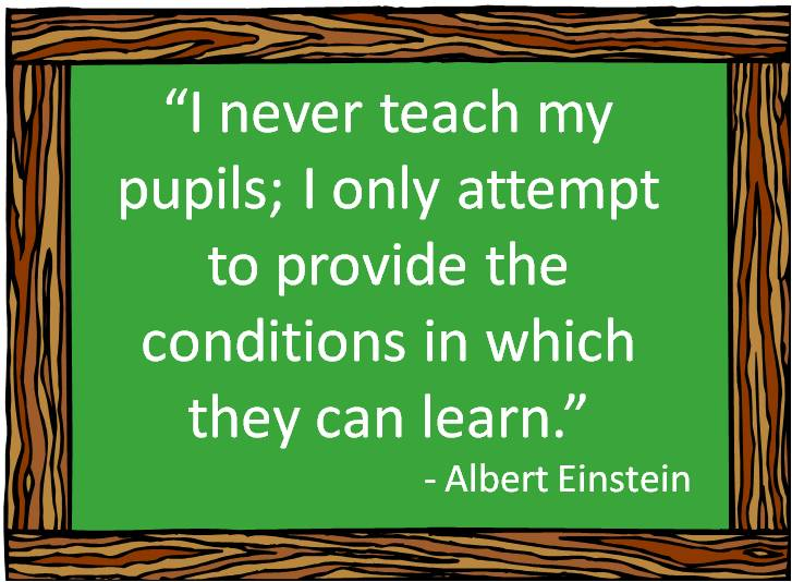 Teach Sayings i never teach my pupils i only attempt to
