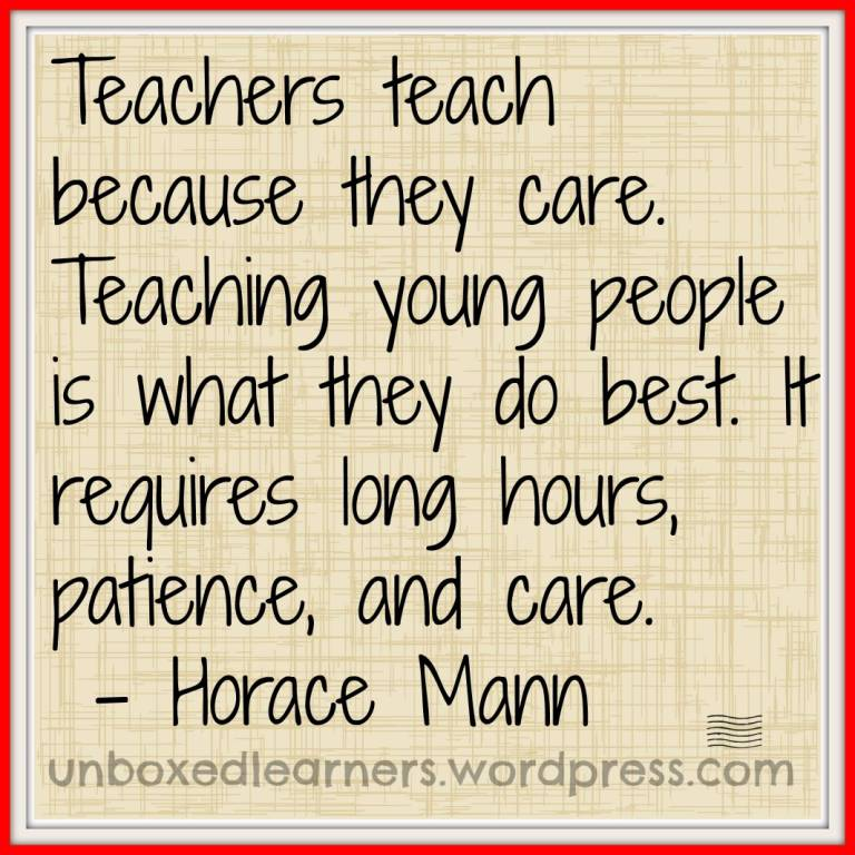 Teach Sayings teachers teach because they care teaching young people is what they do best it requires long hours patience and care