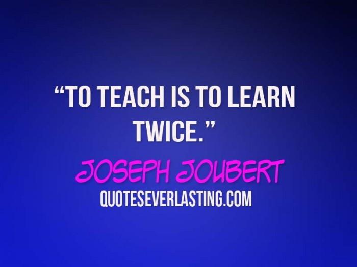 Teach Sayings to teach is to learn twice