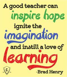 Teacher Sayings a good teacher can inspire hope ignite the