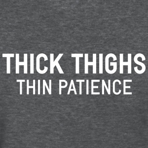 Thick Thighs Quotes thick thighs thin patience