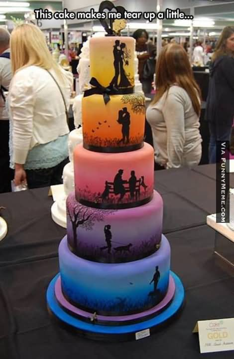 This cake makes me tear up a little Cake Meme