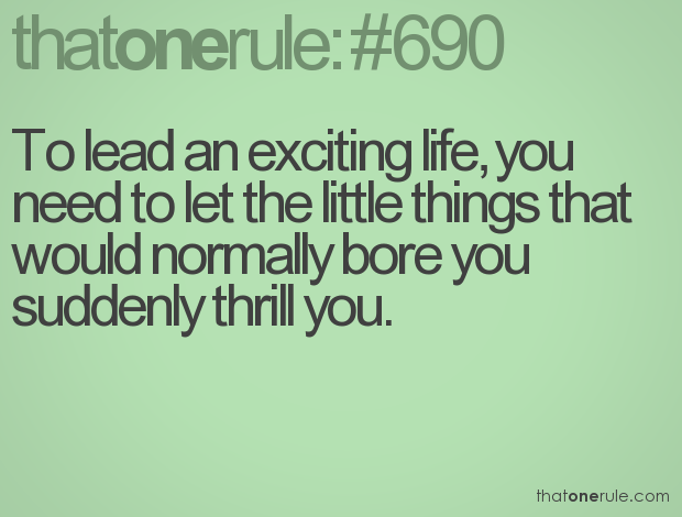 Thrill Quotes to lead an exciting life you need to let the