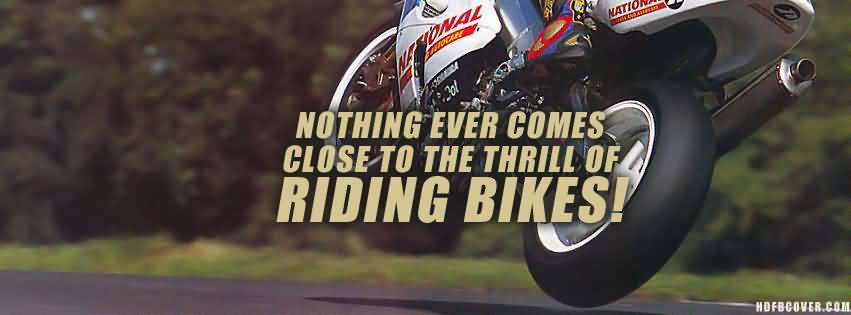 Thrill Sayings nothing ever comes close to the thrill of