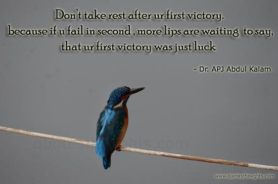 Victory Sayings don't take rest after our first victory