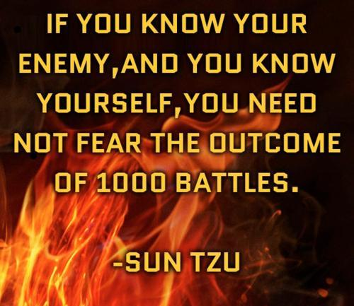 Victory Sayings if you know your enemy and you know yourself