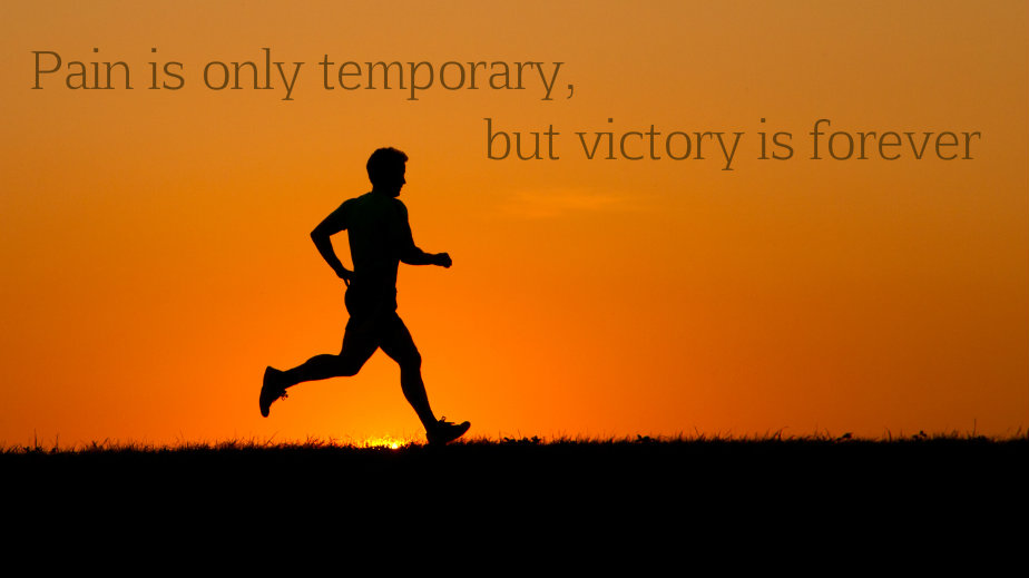Victory Sayings pain is only temporary but victory is forever