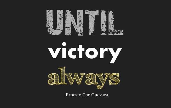 Victory Sayings until victory always