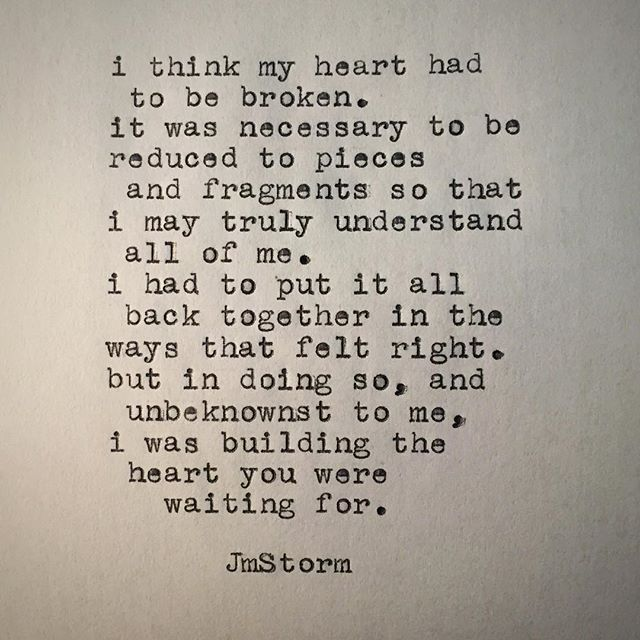 You Have My Heart Quotes i think my heart had to be broken