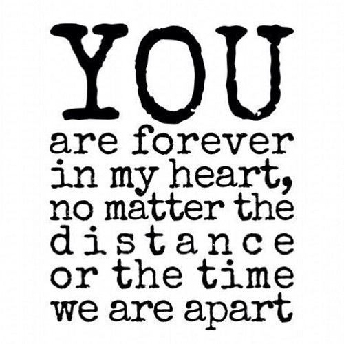 You Have My Heart Quotes you are forever in my heart