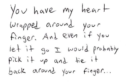 You Have My Heart Quotes you have my heart wrapped around your finger