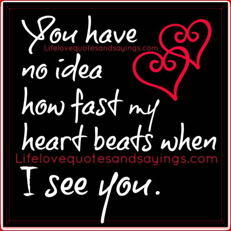You Have My Heart Quotes you have no idea how fast