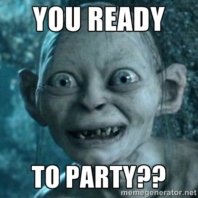 You ready to party Meme
