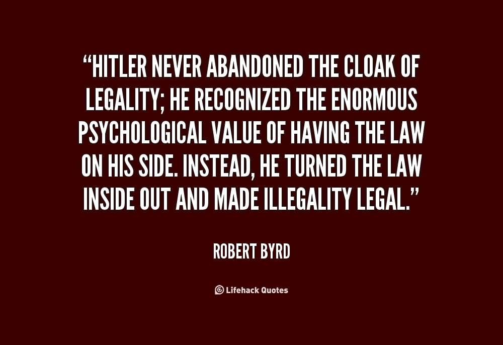 abandonment sayings Hitler never abandoned the cloak of