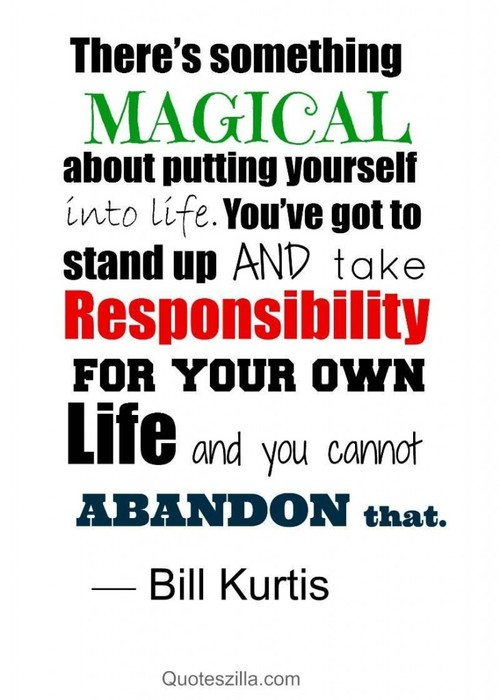 abandonment sayings there's something magical about putting yourself into life