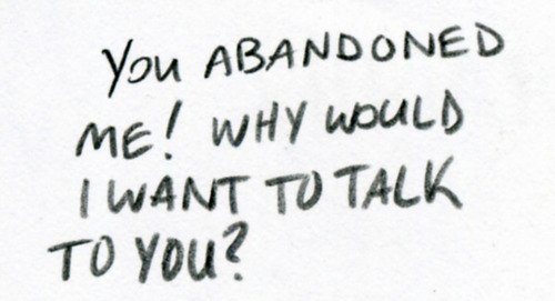 abandonment sayings you abandoned me why