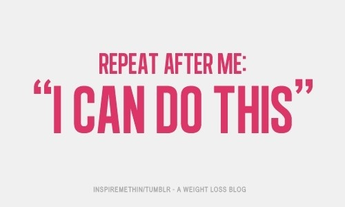 diet quote repeat after me i can do this