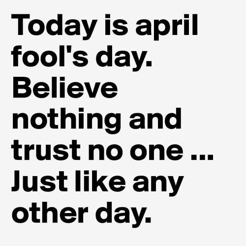 April Fools Day 530