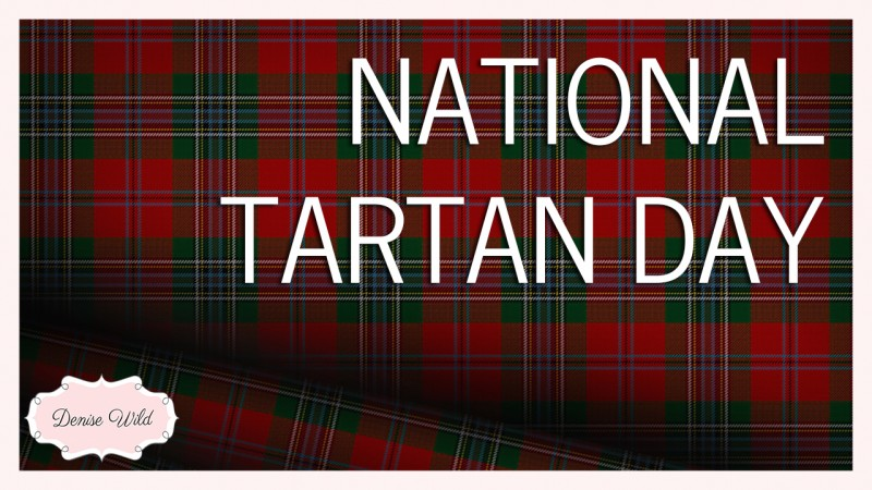 Best Wishes Happy National Tartan Day Wishes Message Image
