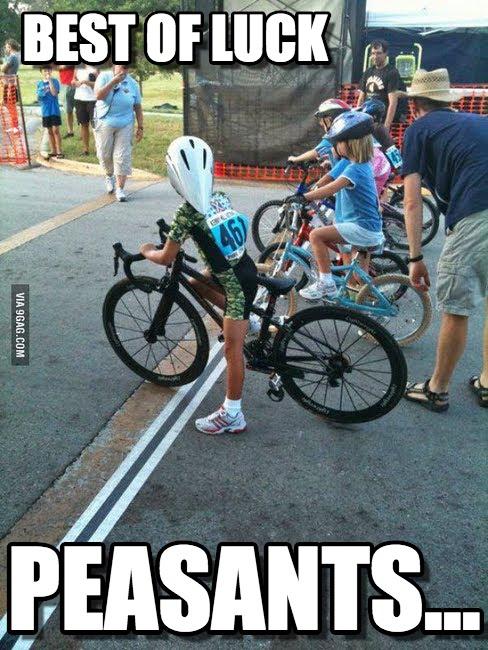 Best of luck peasants Bike Meme
