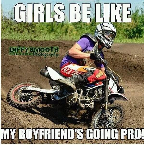Bike Meme Girls be like my boyfriends going pro