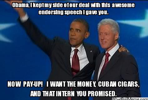 Bill Clinton Meme Obama i kept my side 01 our deal with this awesome