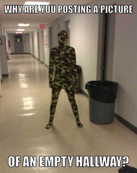 Camouflage Meme of an empty hallway