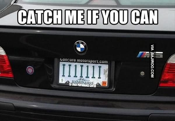 Car Meme Catch me if you can