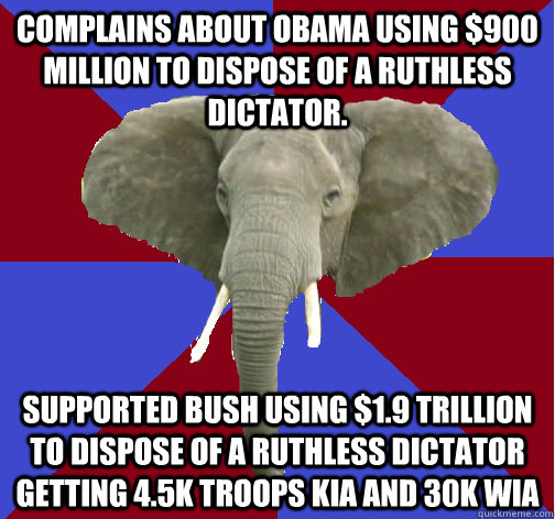 Complains about obama using 900 million to dispose of a Elephant Meme