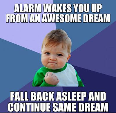 Cool Memes Alarm wakes you up from an awesome dream