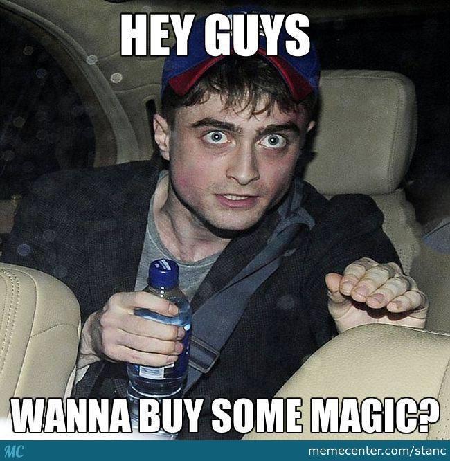 Cool Memes Hey guys wanna buy some magic