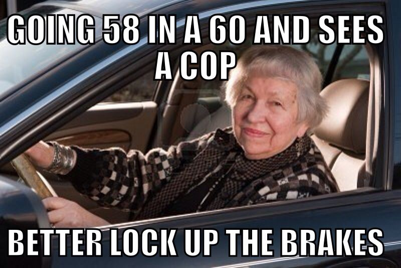 Cop Meme Going 58 in a 60 and sees a cop better lock