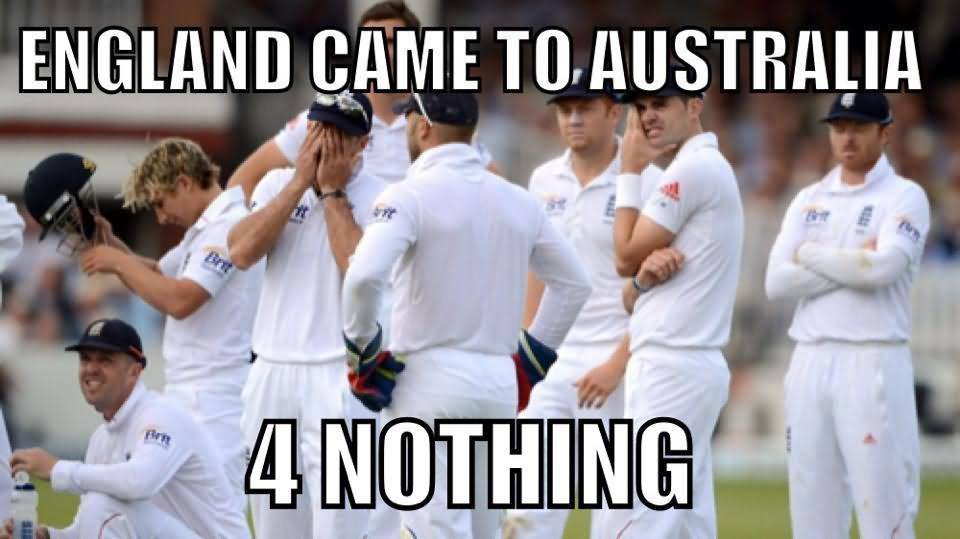 England came to Australia 4 nothing Cricket Memes