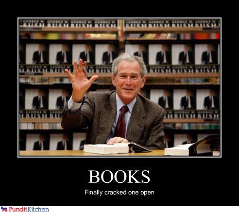 George Bush Meme Books finally cracked one open