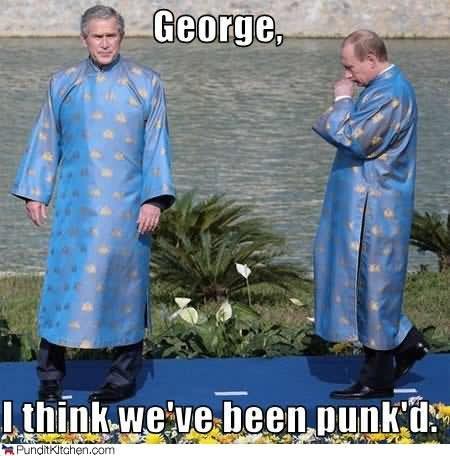 George i think we've been punk d George Bush Meme