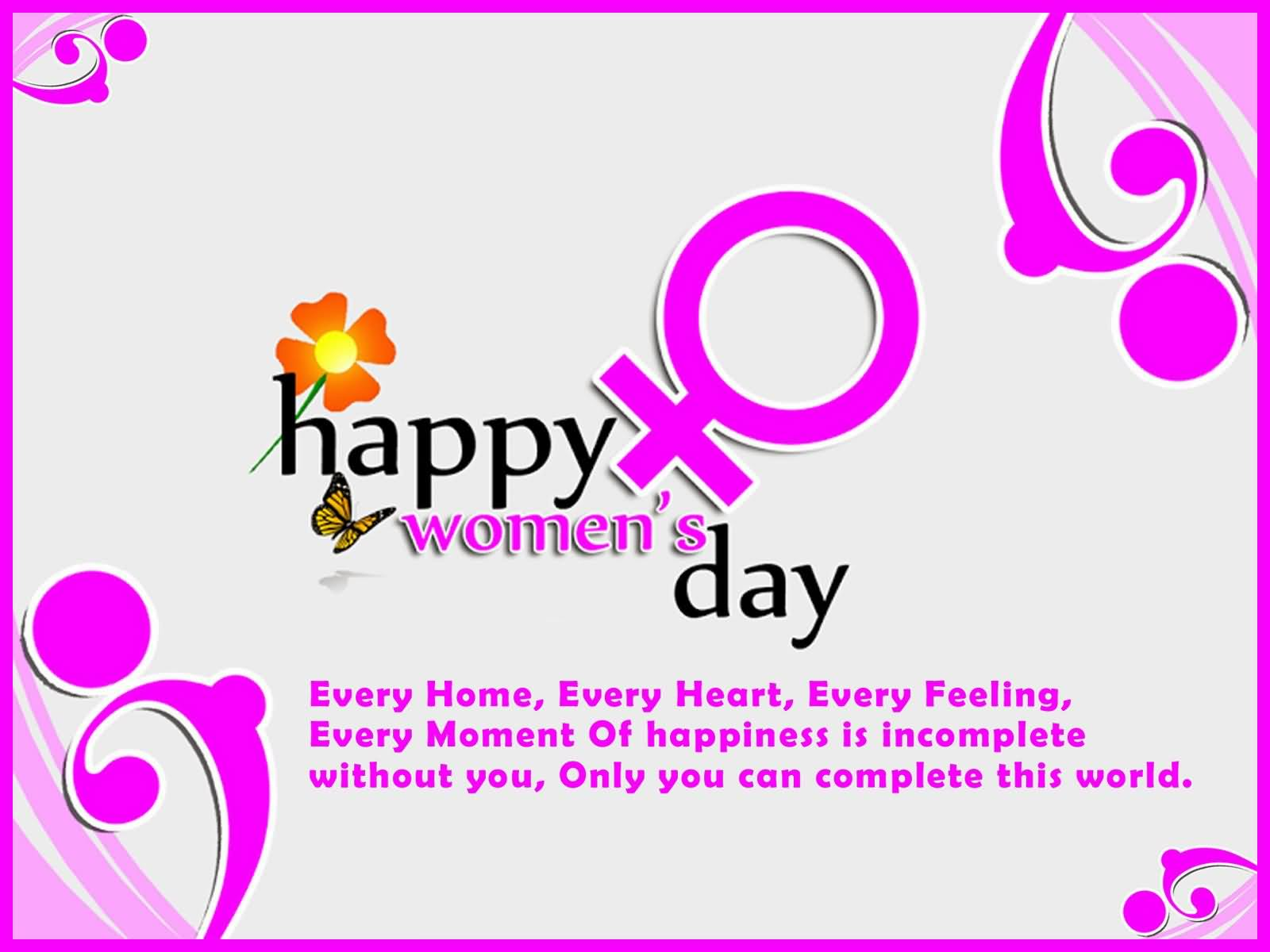 Happy Women's Day Every Home Every Heart Every Feeling