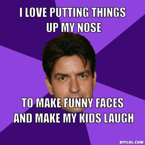 I love putting things up my nose to make Laugh Meme