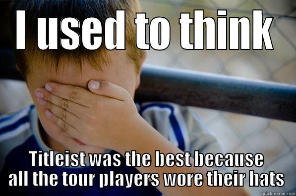 I used to think titlest was the best because Golf Meme