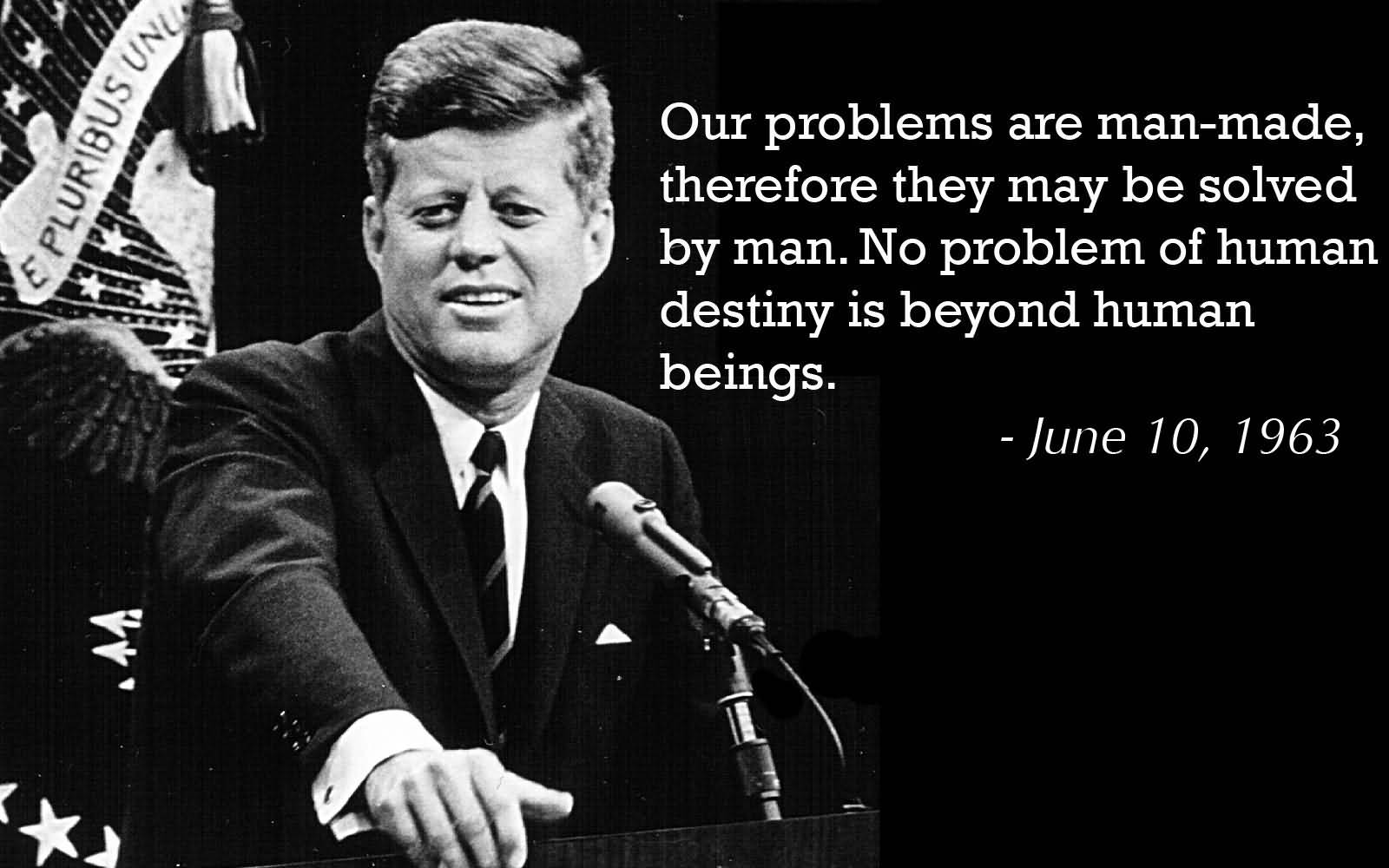 John F Kennedy Quotes Sayings 12