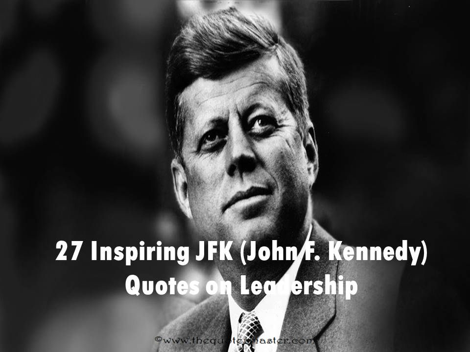 John F Kennedy Quotes Sayings 14