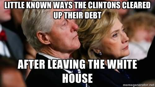 Little known ways the Clintons cleared up Funny Hillary Clinton Meme
