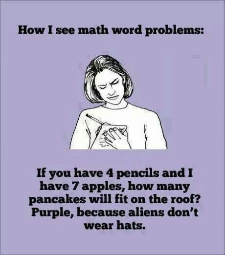 Math Meme how i see math word problems if you have 4 pencils