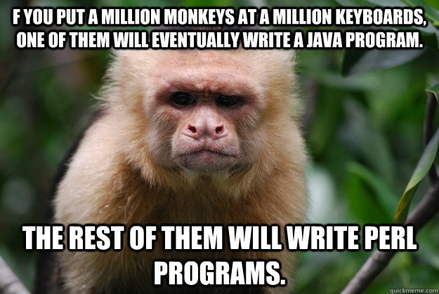 Monkey Meme F you put a million monekys at a million keyboards one of them