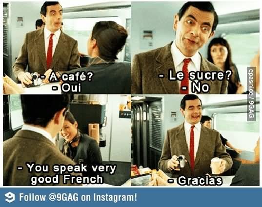 Mr Bean Meme a cafe oui le sucre no you speak