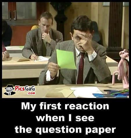 My first reaction when i see the question Exam Meme