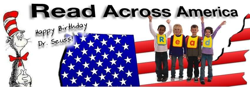 Read Across America Day Happy Birthday Dr. Seuss