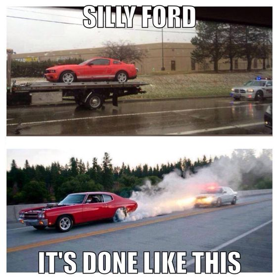 Silly ford it's done like this Car Memes