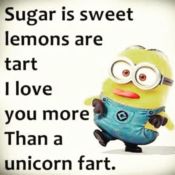 Love You More Funny Meme : Sugar is sweet lemons are tart i love you more than a